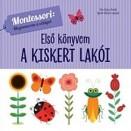 A kiskert lakói - Első könyvem