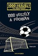1000 veszély a fociban - 1000 veszély, Te döntesz! 10.