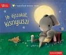 Jó éjszakát, kisnyuszi - A legkisebbek kedvenc meséi 4.