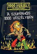 A szuperhős 1000 veszélyben - 1000 veszély, Te döntesz! 11.