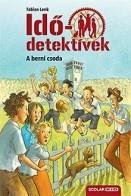 A berni csoda - Idődetektívek 15.