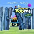 Az ármányos Bobcat - Garázs Bagázs 3.