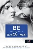 Be with Me - Légy mellettem - Várok rád 2.