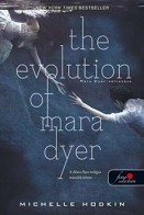 The Evolution of Mara Dyer - Mara Dyer változása (keményborító)