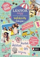 Lányok nagy vakációs könyve