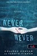 Never Never - Soha, de soha 3.
