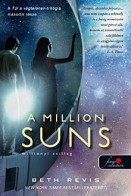 A Million Suns - Milliónyi csillag - Túl a végtelenen 2.