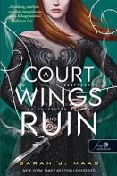 A Court of Wings and Ruin - Szárnyak és pusztulás udvara - Tüskék és rózsák udvara 3.