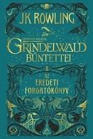 Grindelwald bűntettei - Legendás állatok