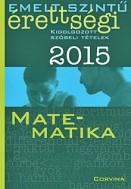 Emelt szintű érettségi 2015 - Matematika