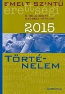 Emelt szintű érettségi 2015 - Történelem