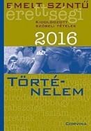 Emelt szintű érettségi 2016 - Történelem