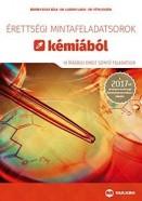 Érettségi mintafeladatsorok kémiából 2017 - 10 írásbeli emelt szintű feladatsor