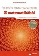 Érettségi mintafeladatsorok matematikából 2017 - 12 írásbeli emelt szintű feladatsor