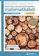 Érettségi feladatgyűjtemény matematikából 2017 - 9-10. évfolyam