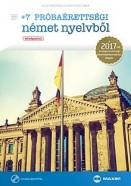 +7 próbaérettségi német nyelvből 2017 - Középszint + CD