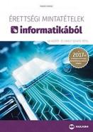 Érettségi mintatételek informatikából 2017 - 60 közép- és emelt szintű tétel