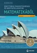 Érettségi összefüggések és mintafeladatok matematikából ÚJ - Középszint