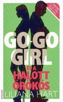 Go-go girl és a halott örökös