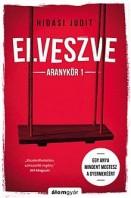 Elveszve - Aranykör 1.
