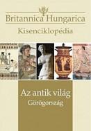 Britannica Hungarica Kisenciklopédia - Az antik világ - Görögország