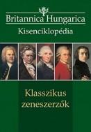 Britannica Hungarica Kisenciklopédia - Klasszikus zeneszerzők