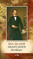 Józan, okos mérték - Arany János füveskönyve
