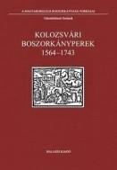 Kolozsvári boszorkányperek 1564-1743