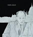 Fehér László - Papírmunkák - Works on Paper 2013-2015 (kétnyelvű)
