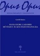 Hans-Georg Gadamer művészet- és költészetfelfogása