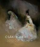 Csáki Róbert 2010-2015 (kétnyelvű)