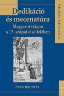 Dedikáció és mecenatúra Magyarországon a 17. század első felében