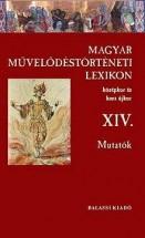 Magyar Művelődéstörténeti Lexikon XIV.