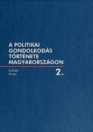 A politikai gondolkodás története Magyarországon 2.