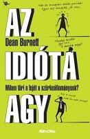 Az idióta agy