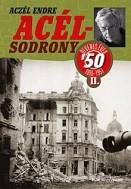 Acélsodrony '50 - Ötvenes évek II. (1955-1957)