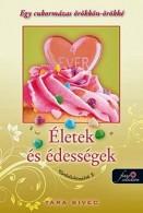 Életek és édességek - Csokoládéimádók 2.