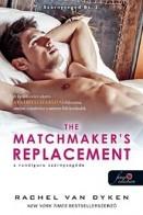 The Matchmaker's Replacement - A randiguru szárnysegéde - Szárnysegéd Bt. 2.