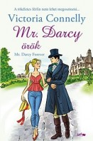 Mr. Darcy örök - Mr. Darcy Forever