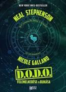 A D.O.D.O felemelkedése és bukása