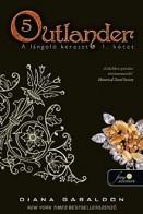 A lángoló kereszt - Outlander 5. I/II.