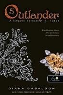 A lángoló kereszt - Outlander 5. II/II.