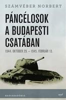 Páncélosok a budapesti csatában 1944. október 29. - 1945. február 13.