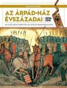 Az Árpád-ház évszázadai - Magyar História 2.