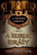 A kuruc király - A félhold alkonya 2.