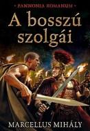 A bosszú szolgái - Pannonia Romanum