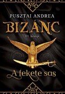 A fekete sas - Bizánc III.