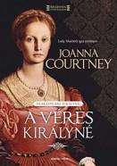 A véres királyné - Shakespeare királynéi 1.