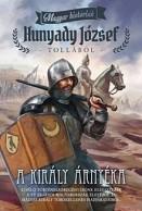 A király árnyéka - Magyar históriák 6.