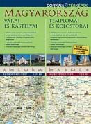 Magyarország várai és kastélyai; Magyarország templomai és kolostorai